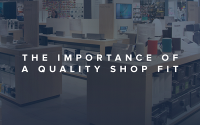 The Importance of a Quality Shop Fit