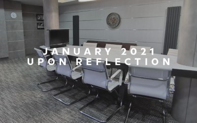January 2021 – Upon Reflection